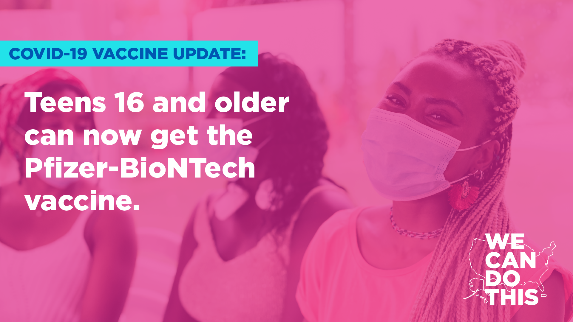 Teens 16 And Older Can Now Get The Pfizer-BioNTech Vaccine Twitter Post