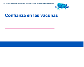 Vaccine Confidence Presentation for Latino Audiences — Spanish